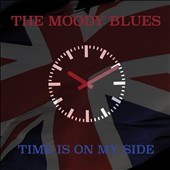 The Moody Blues: Time Is on My Side
