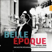 Belle Époque - Early 20th century works for harp & orchestra by Saint-Saëns, Henriette Renié, Dubois and Pierné / Emmanuel Ceysson, harp
