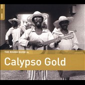 Various Artists: The Rough Guide to Calypso Gold