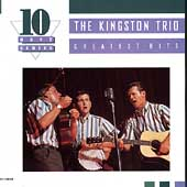The Kingston Trio: Greatest Hits [Cema]