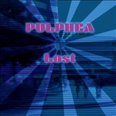 Pulphea: Lost [Single]