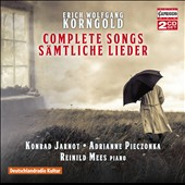 Erich Wolfgang Korngold: Complete Songs / Konrad Jarnot, baritione; Adrianne Pieczonka, soprano; Reinild Mees, piano