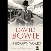 David Bowie: In His Own Words