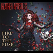 Heathen Apostles: Fire to the Fuse [2/5]