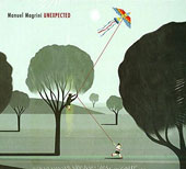 Manuel Magrini: Unexpected