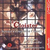 In a Cloister - Novice's Gregorian Chants / Beltraminelli
