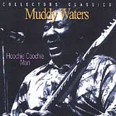 Muddy Waters: Hoochie Coochie Man In Montreal