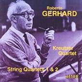 Gerhard: String Quartets no 1 and 2 / Kreutzer Quartet