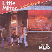 Little Milton: Annie Mae's Cafe