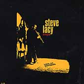Steve Lacy: Snips: Live at Environ