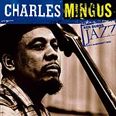Charles Mingus: Ken Burns Jazz