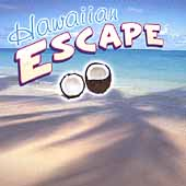 Hawaiian Escape: Hawaiian Escape