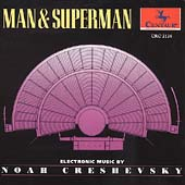 Creshevsky: Man & Superman