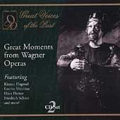 Great Voices of the Past - Great Moments from Wagner Operas