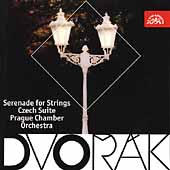 Dvorák: Serenade for Strings, etc / Prague Chamber Orchestra