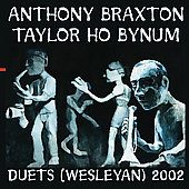 Anthony Braxton: Duets (Wesleyan) 2002