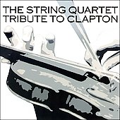 Vitamin String Quartet: The String Quartet Tribute to Clapton
