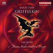 Foss: Griffelkin / Gil Rose, Boston Modern Orchestra Project