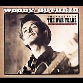 Woody Guthrie: Best of the War Years