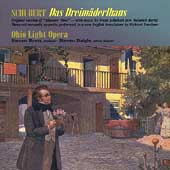 Schubert: Das Dreimäderlhaus / Byess, Pickle, Wright, et al