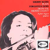 Sherry Kloss Plays Forgotten Gems from the Heifetz Legacy