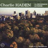 Charlie Haden: The Montreal Tapes