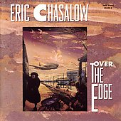 Chasalow: Over the Edge / Speculum Musicae