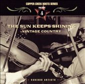 Various Artists: Sun Keeps Shining: Vintage Country