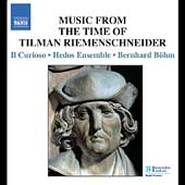 Music From the Time of Tillman Riemenschneider
