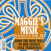 Various Artists: Maggie's Music Sampler, Vol. 2: From the Deep Well Of Our Ancient Folk Traditions