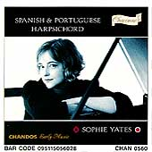 Spanish & Portuguese Harpsichord Music / Sophie Yates