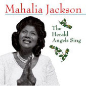 Mahalia Jackson: The Herald Angels Sing