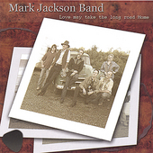 Mark Jackson: Love May Take the Long Road Home *