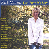 Kitt Moran: This Time It's Love *