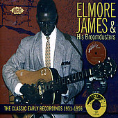 Elmore James: Classic Early Recordings 1951-1956