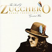 Zucchero Fornaciari/Zucchero (Vocals): Best of Zucchero Sugar Fornaciari's Greatest Hits [1996 Bonus Track]