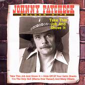 Johnny Paycheck: Take This Job & Shove It [Intercontinental]