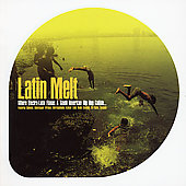 Various Artists: Latin Melt
