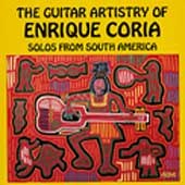 Enrique Coria: The Guitar Artistry of Enrique Coria