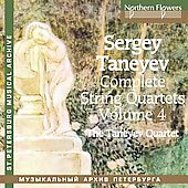 Taneyev: String Quartets Vol 4 / Taneyev Quartet