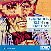 Granados, Klein, Martinu / Gotham Trio