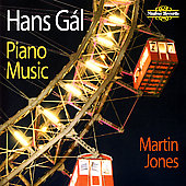 Hans G&aacute;l: Piano Music / Martin Jones