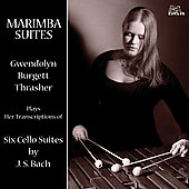 Bach: Cello Suites transcribed for Marimba / Trasher