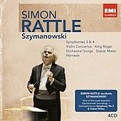 Szymanowski: Symphonies 3 & 4, etc / Simon Rattle, et al