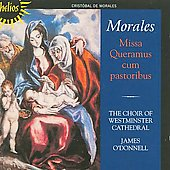 Morales: Missa Queramus cum pastoribus, etc;  Mouton / James O'Donnell, Westminster Cathedral Choir