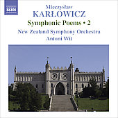 Karlowicz: Symphonic Poems Vol 2 / Wit, New Zealand SO