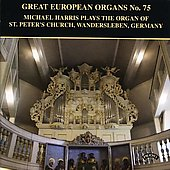 Great European Organs Vol 75 / Michael Harris
