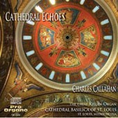 Cathedral Echoes / Charles Callahan