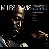 Miles Davis: Kind of Blue [Legacy Edition] [Digipak]