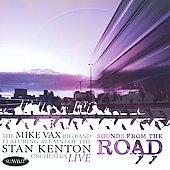 Mike Vax: Sounds from the Road *